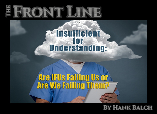 Insufficient For Understanding Are Ifus Failing Us Or Are