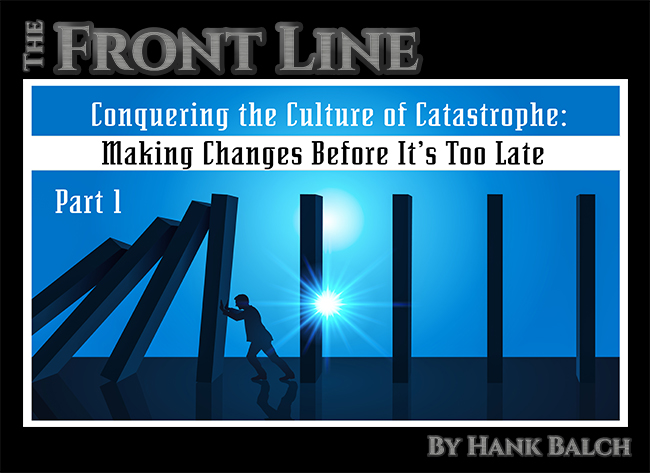 Conquering The Culture Of Catastrophe Making Changes